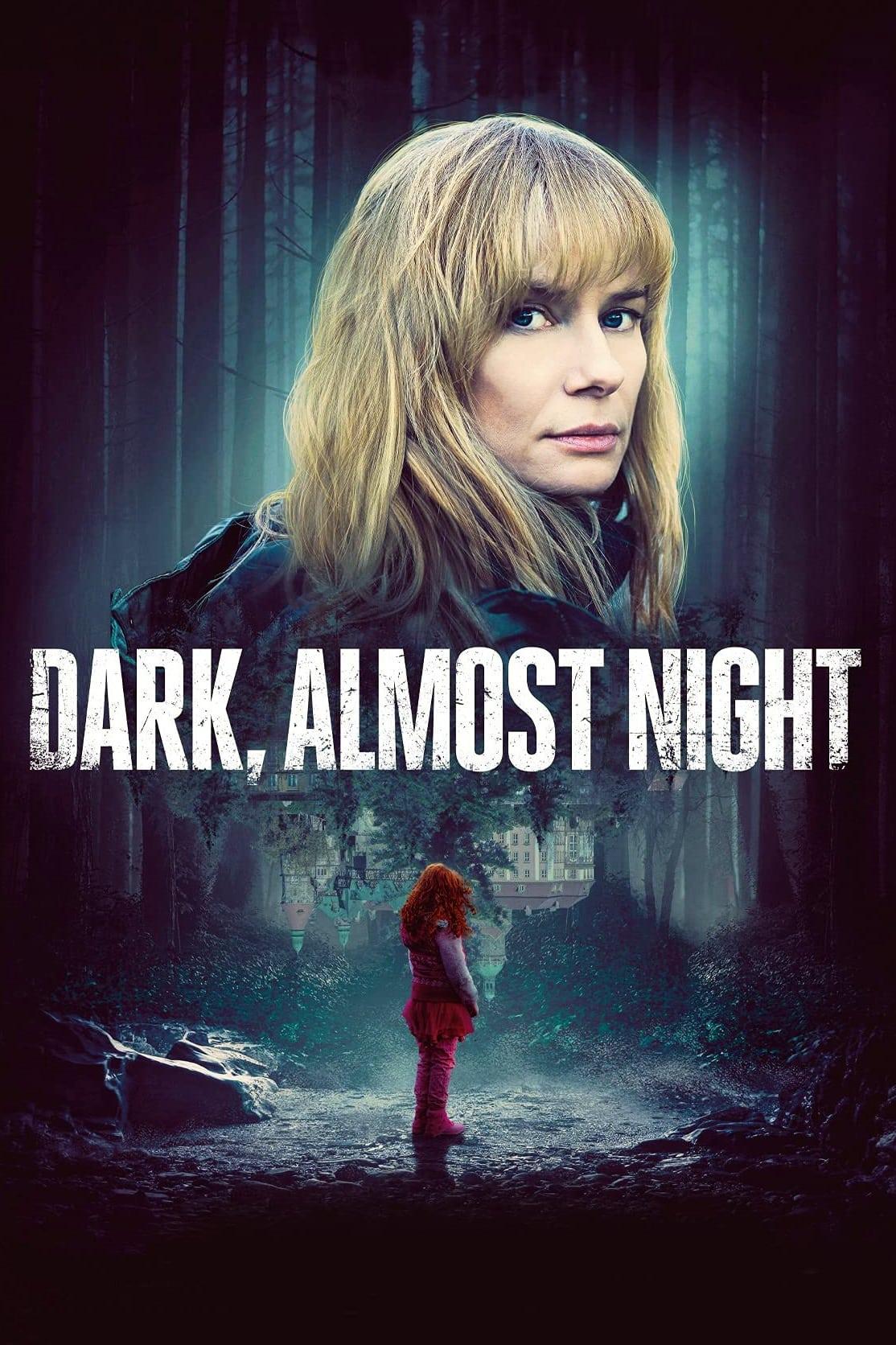 Dark, Almost Night