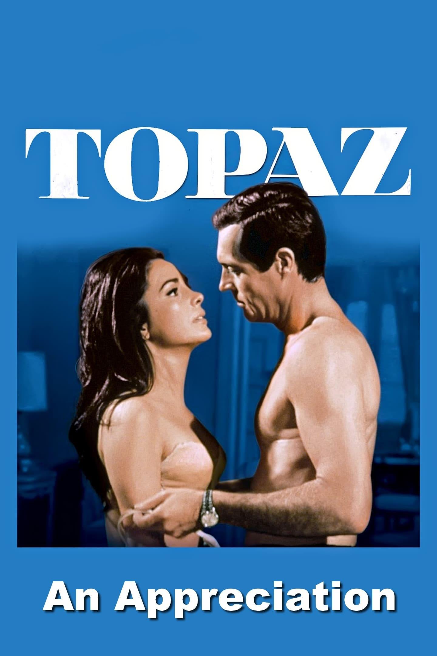 'Topaz': An Appreciation by Film Critic/Historian Leonard Maltin