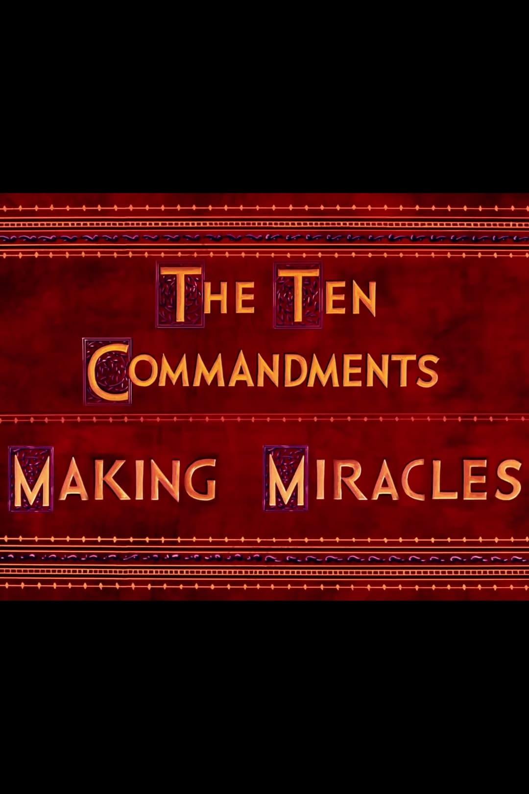The Ten Commandments: Making Miracles