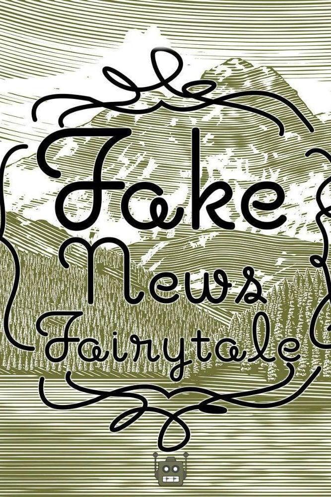 Fake News Fairytale