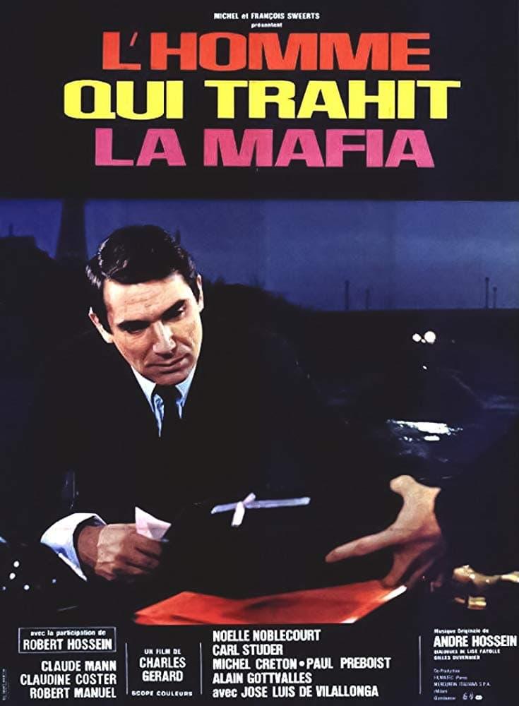 The Man Who Betrayed the Mafia