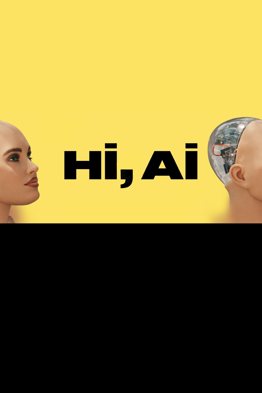 Hi, A.I.