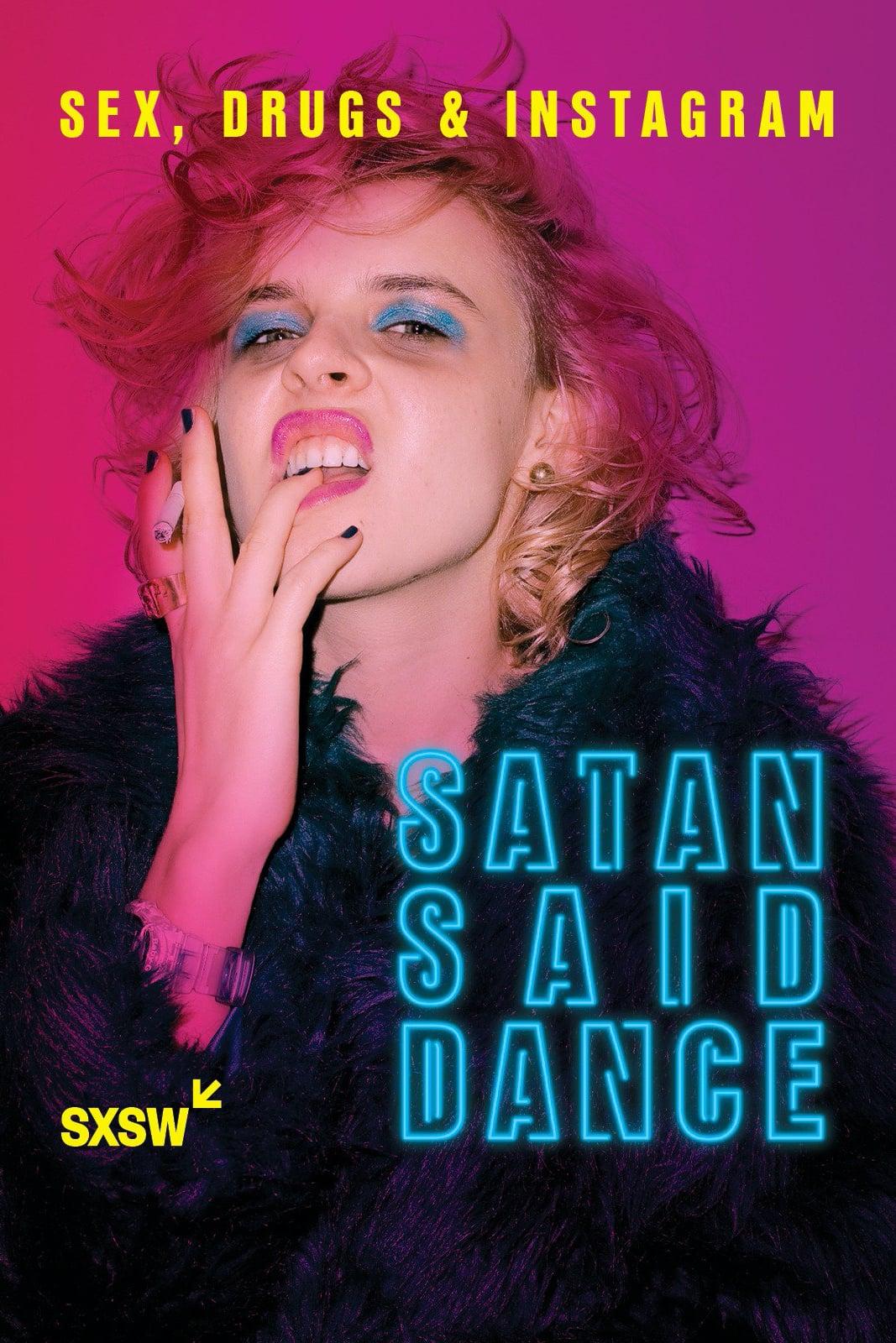 Satan Said Dance