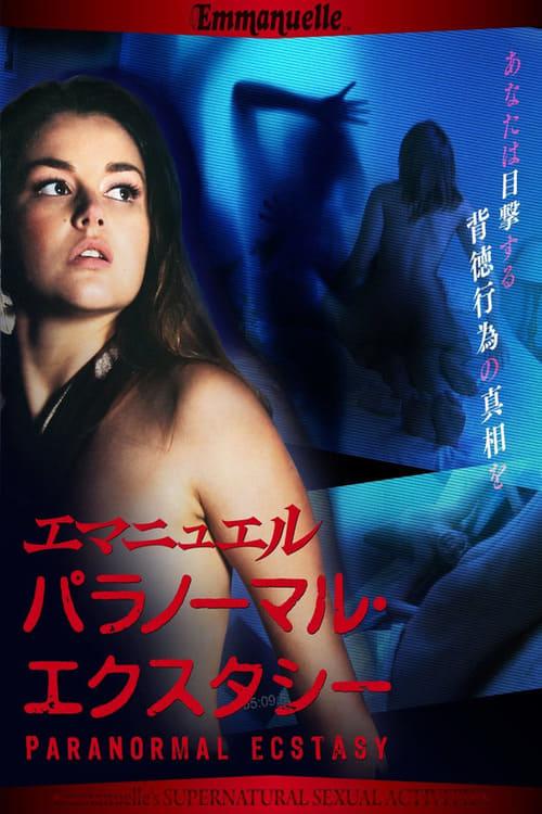 Emmanuelle Through Time: Emmanuelle's Supernatural Sexual Activity