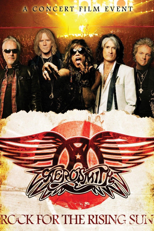 Aerosmith: Rock for the Rising Sun