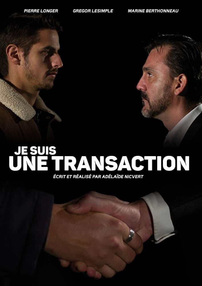 Je suis une transaction