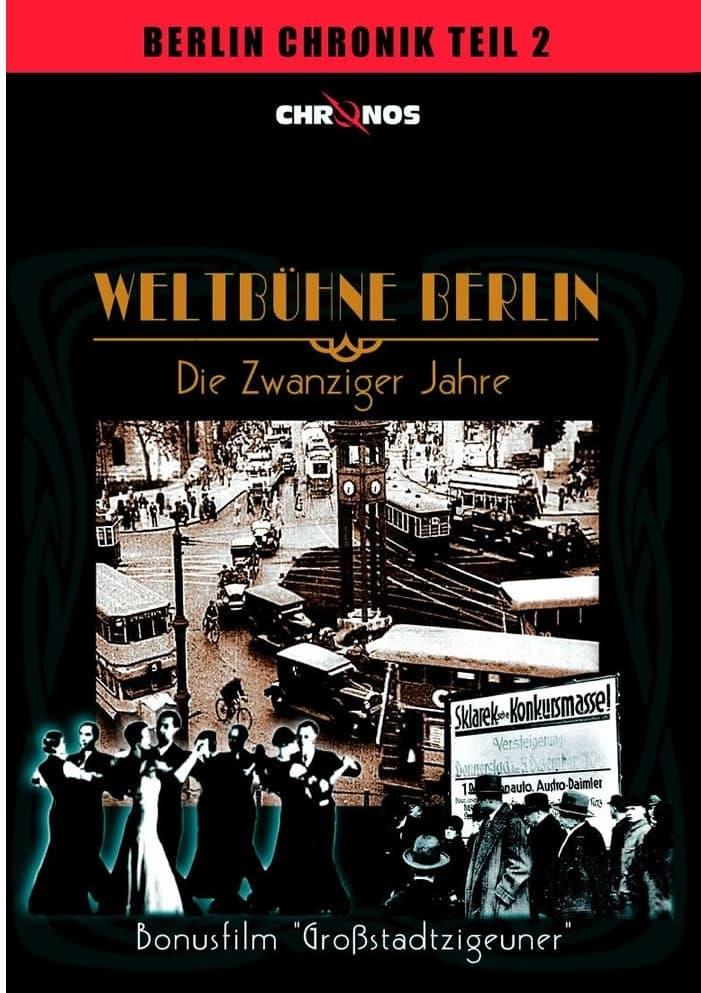 Weltbühne Berlin - Die Zwanziger Jahre