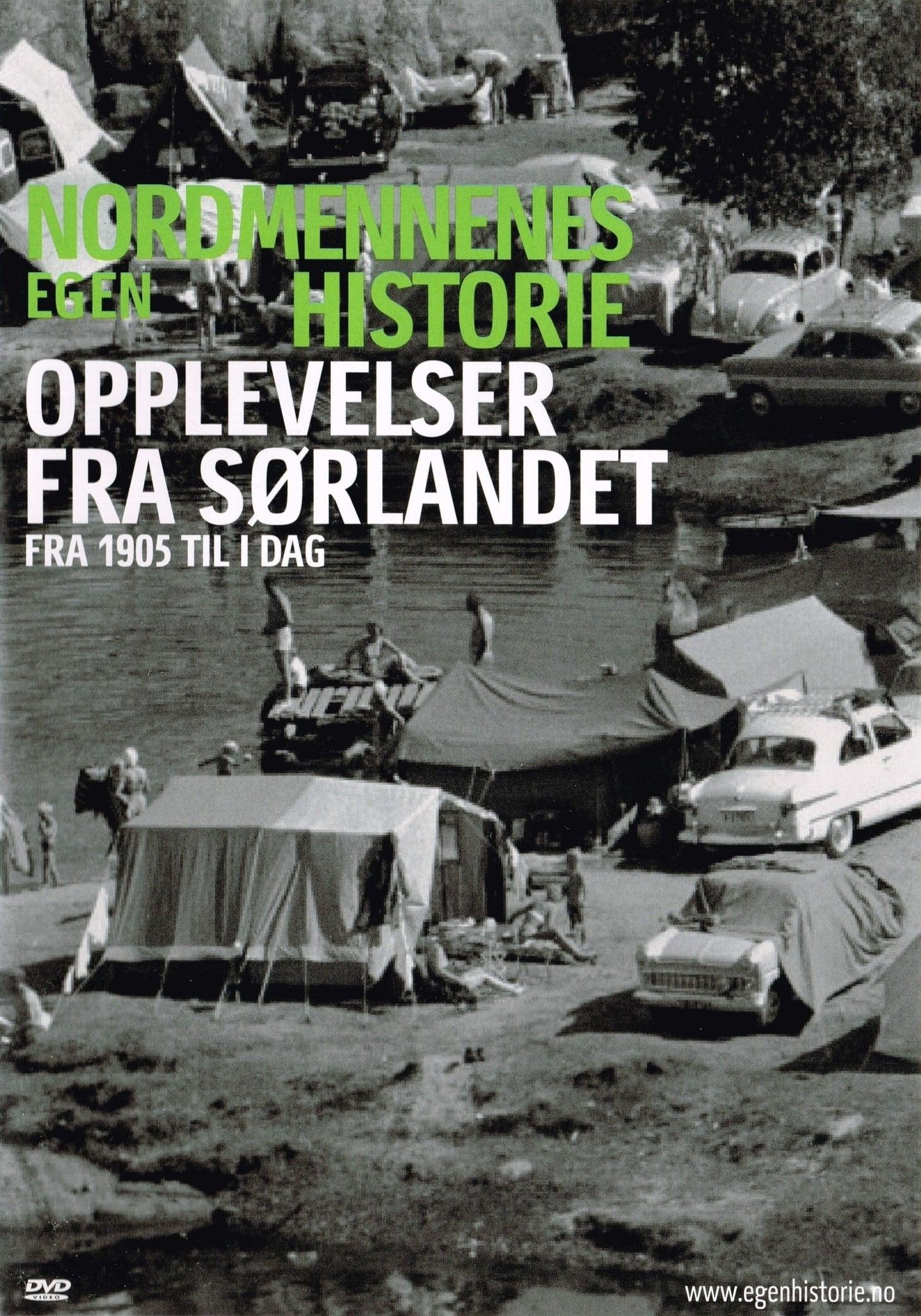 Nordmennenes Egen Historie - Opplevelser fra sørlandet