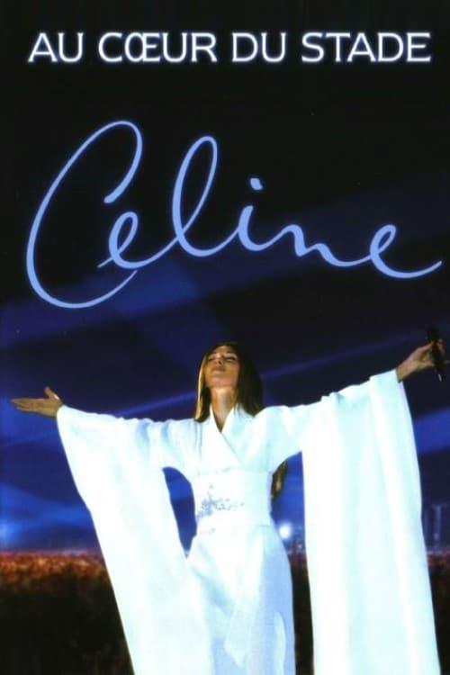 Céline Dion : Au cœur du stade