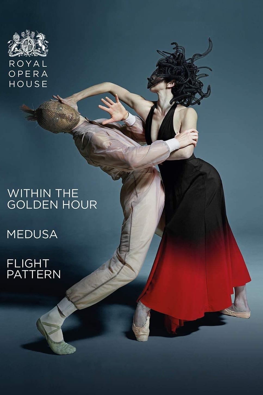 The Royal Ballet: Within the Golden Hour / Medusa / Flight Pattern