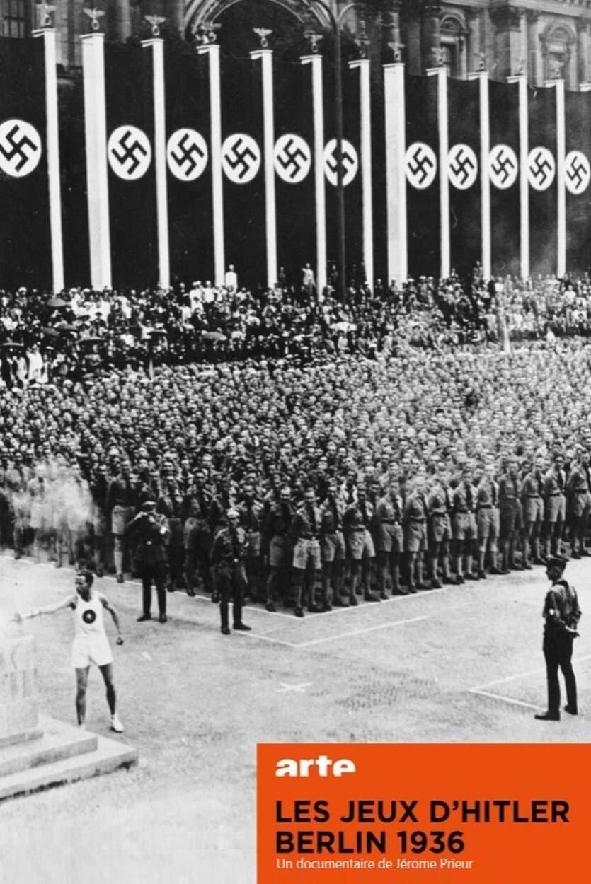 Hitler's Games, Berlin 1936