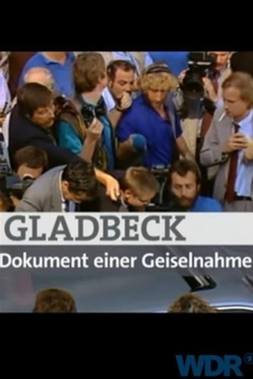 Gladbeck – Dokument einer Geiselnahme