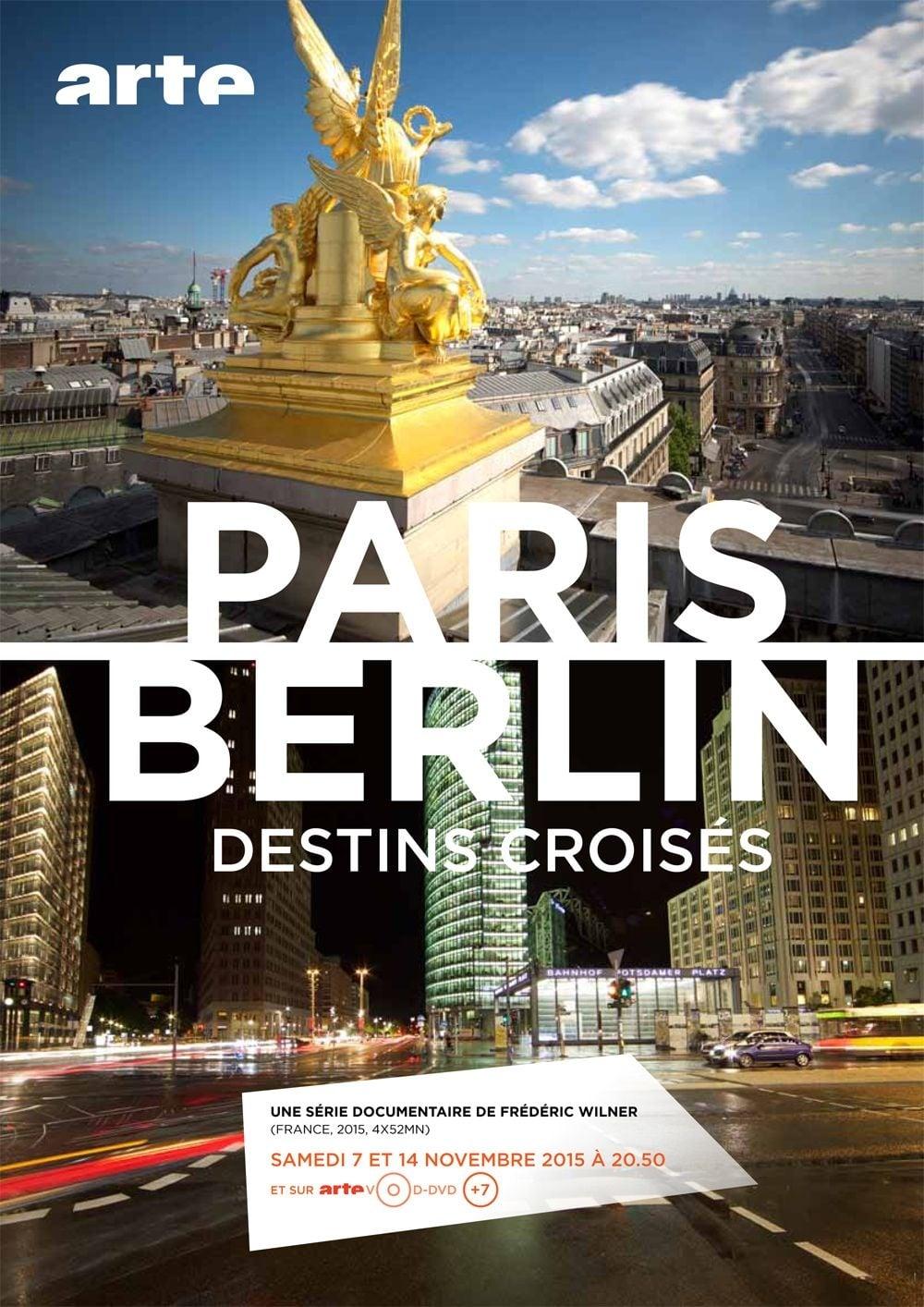 Paris-Berlin, destins croisés