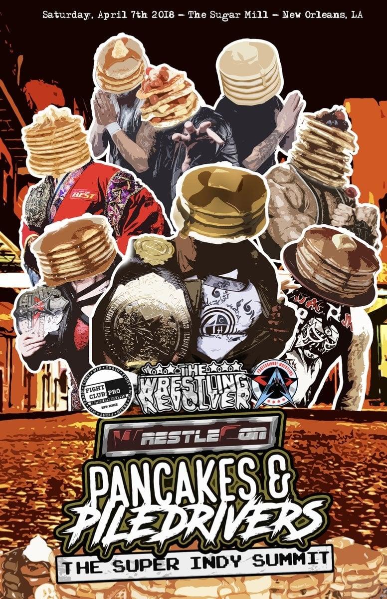 Pancakes & Piledrivers II: The Indy Summit
