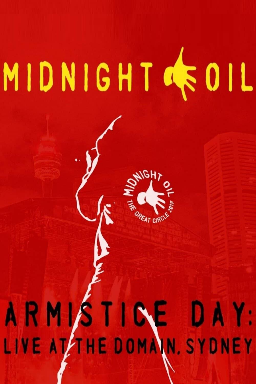 Midnight Oil - Armistice Day: Live At The Domain Sydney