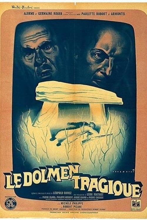 Le dolmen tragique