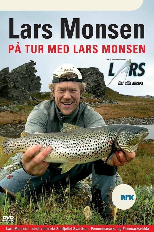 På tur med Lars Monsen