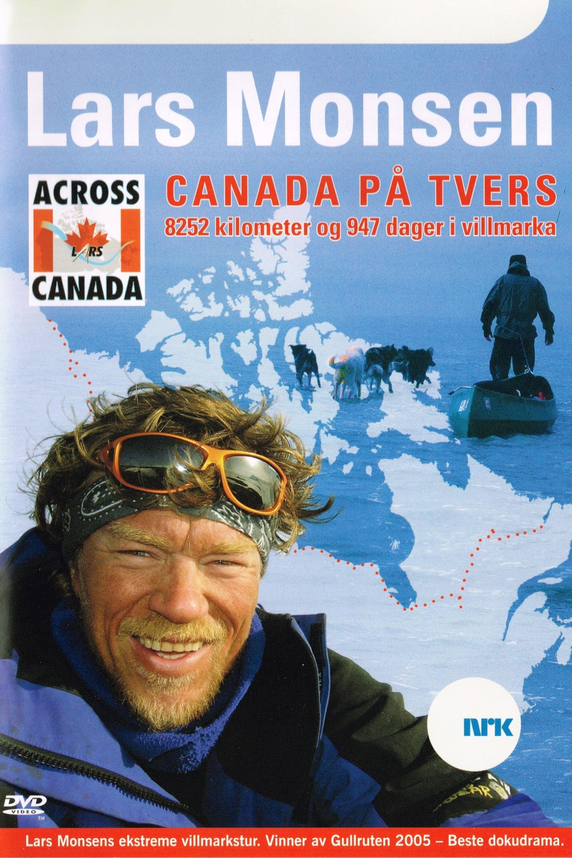 Across Canada with Lars Monsen