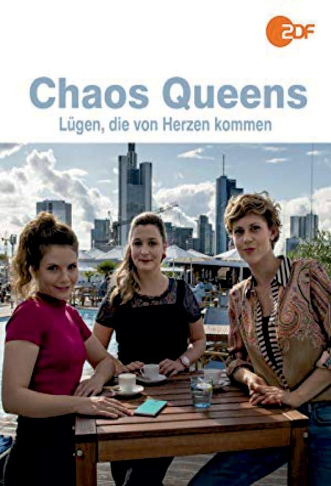 Chaos-Queens - Lügen, die von Herzen kommen