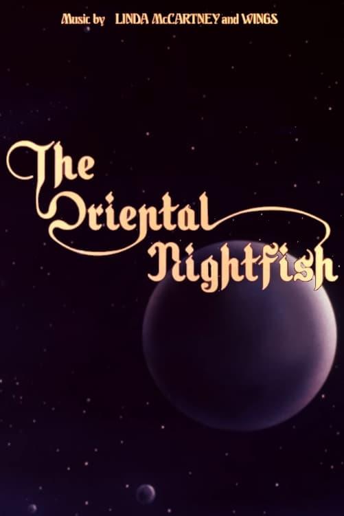The Oriental Nightfish