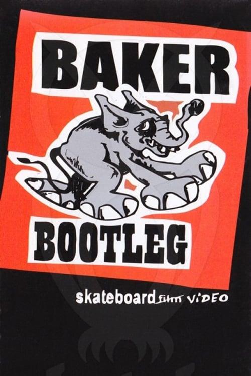 Baker - Bootleg