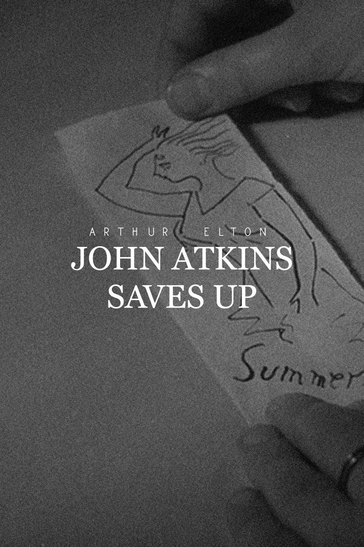 John Atkins Saves Up
