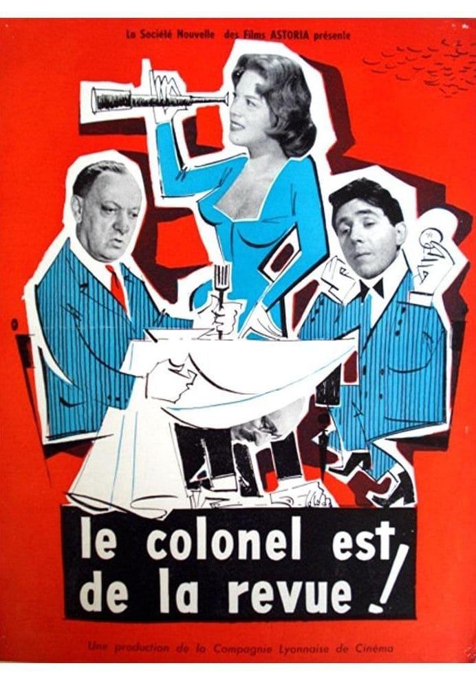 Le colonel est de la revue