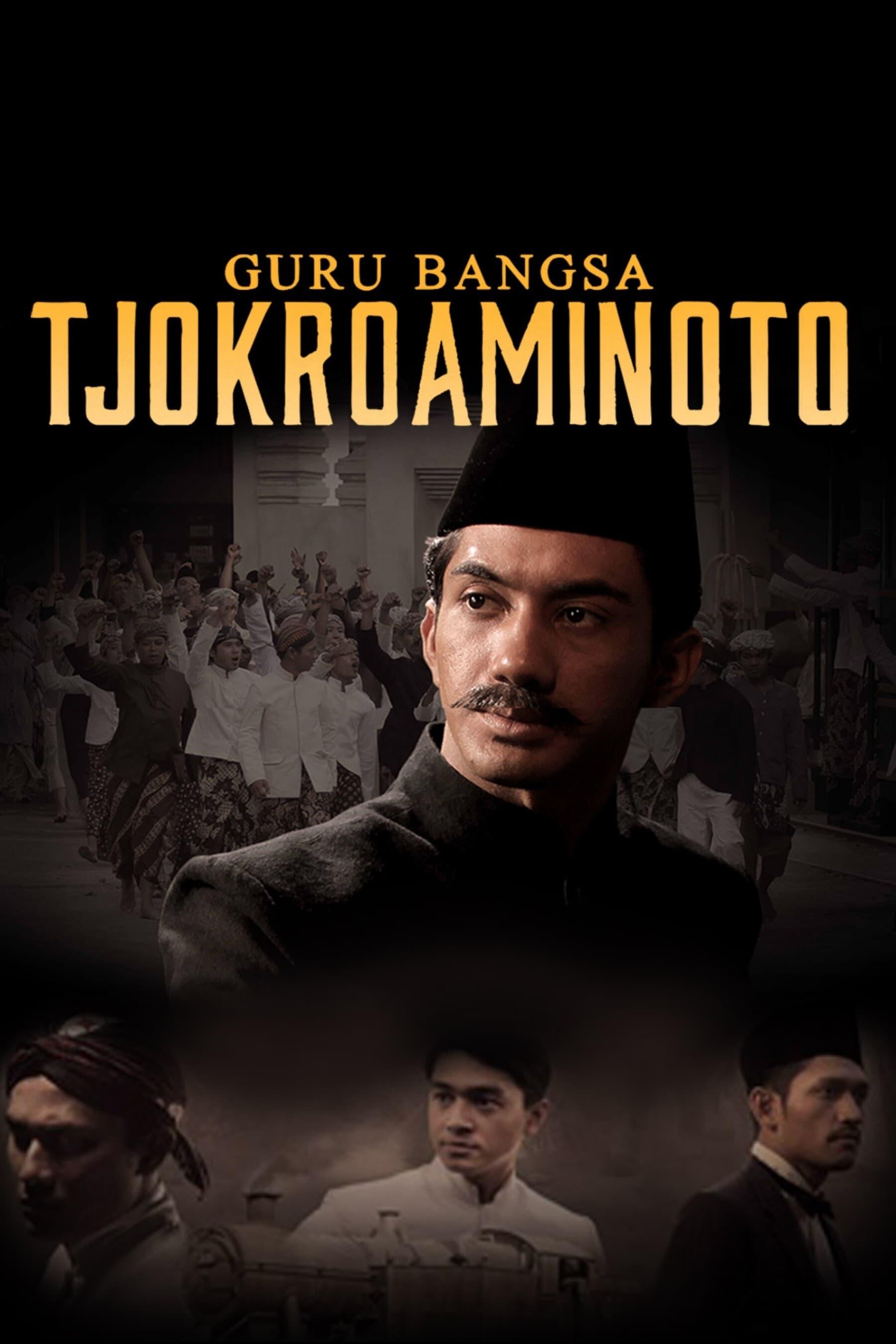Guru Bangsa Tjokroaminoto