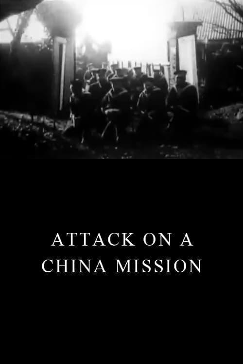 Ataque a uma Missão Chinesa