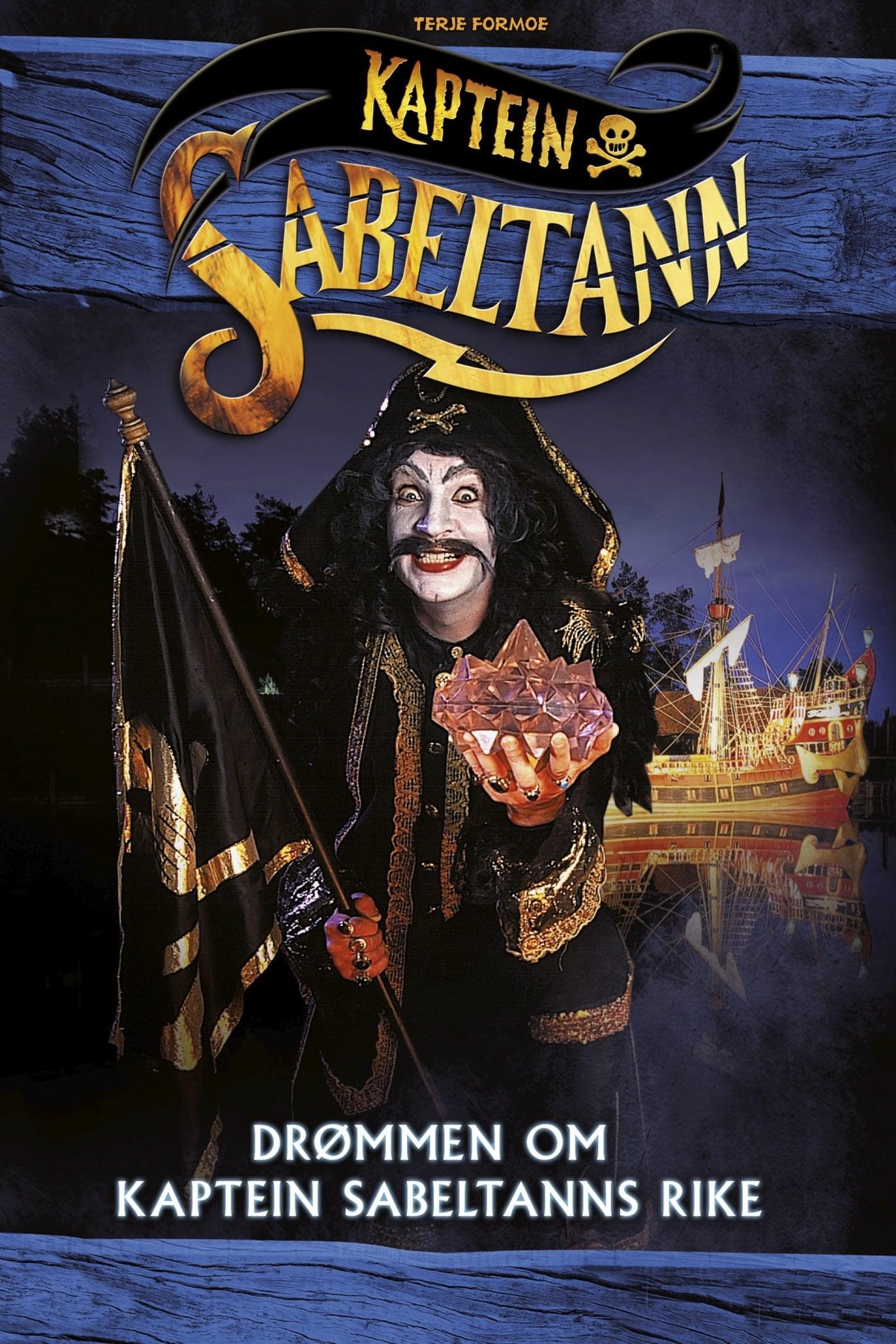 The Dream of Captain Sabertooth's Kingdom
