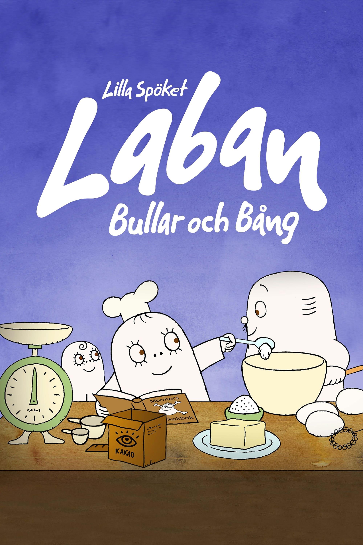 Lilla Spöket Laban: Bullar och Bång