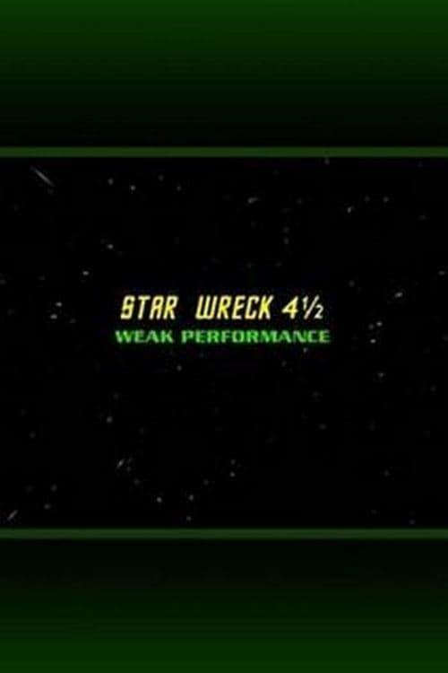 Star Wreck 4½: Weak Performance
