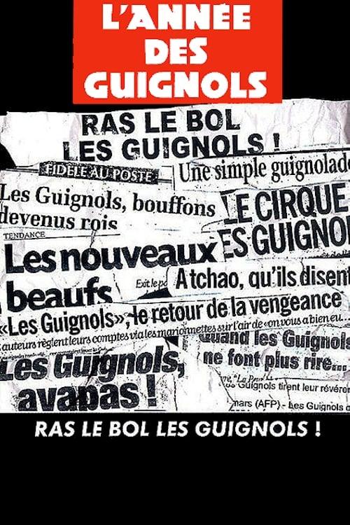 L'Année des Guignols : Ras le bol les guignols !
