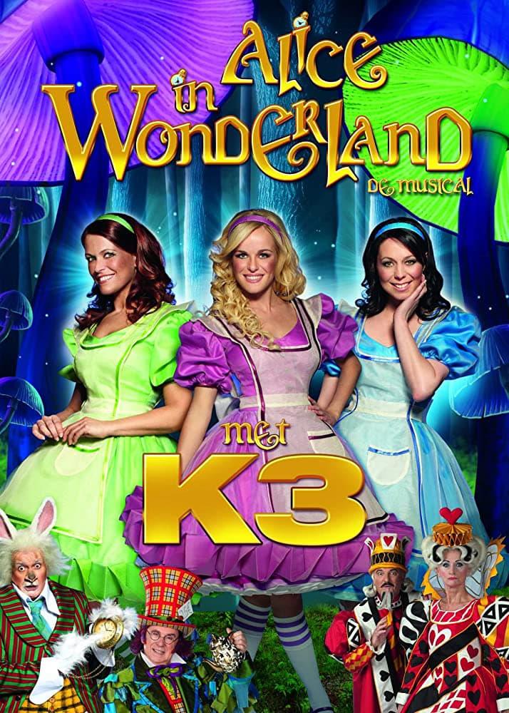 Studio 100 Sprookjes Musicals - Alice in Wonderland met K3