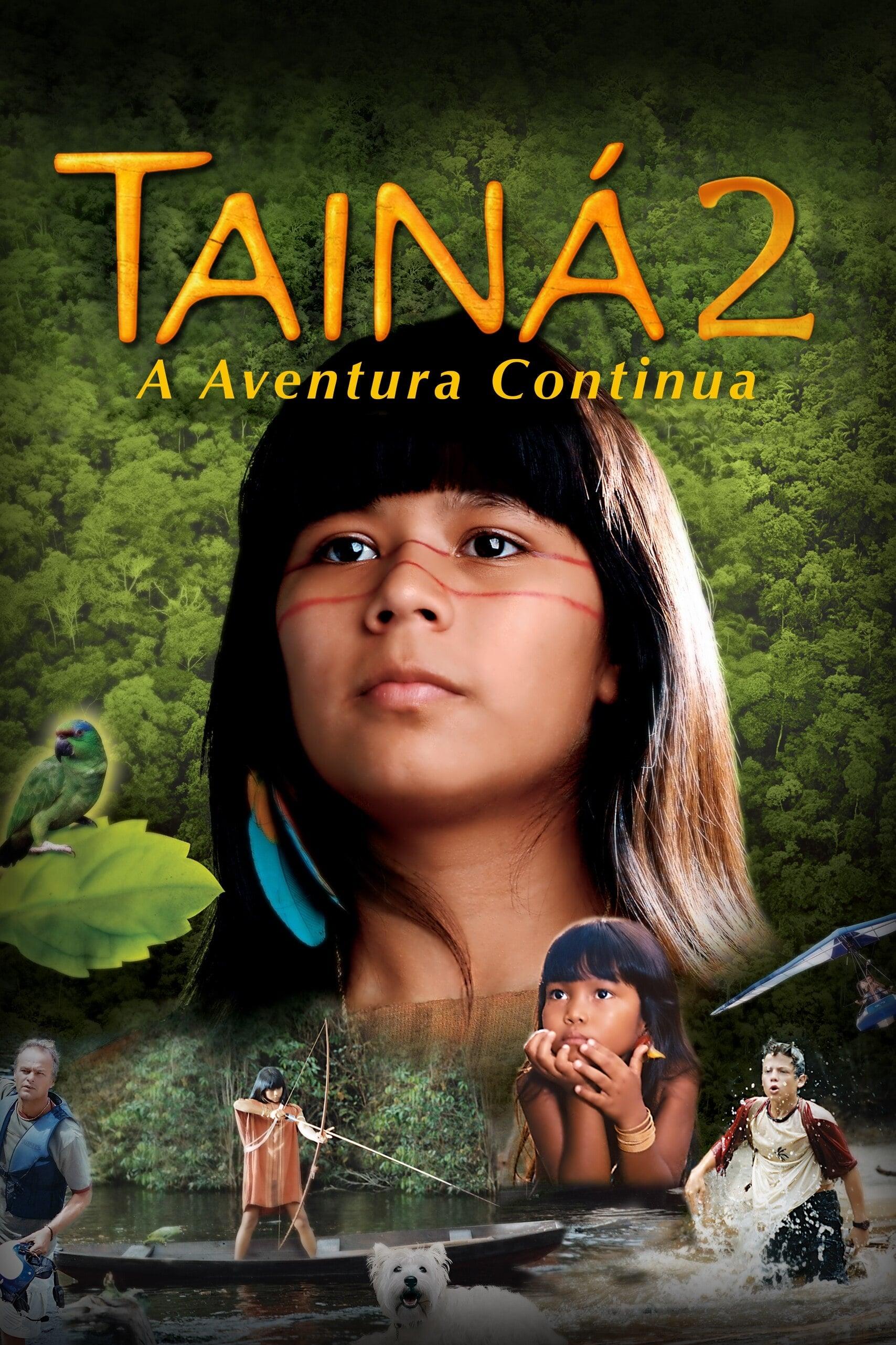 Tainá 2 - A New Amazon Adventure