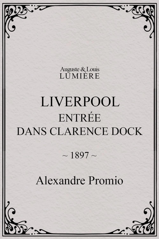 Liverpool, entrée dans Clarence Dock