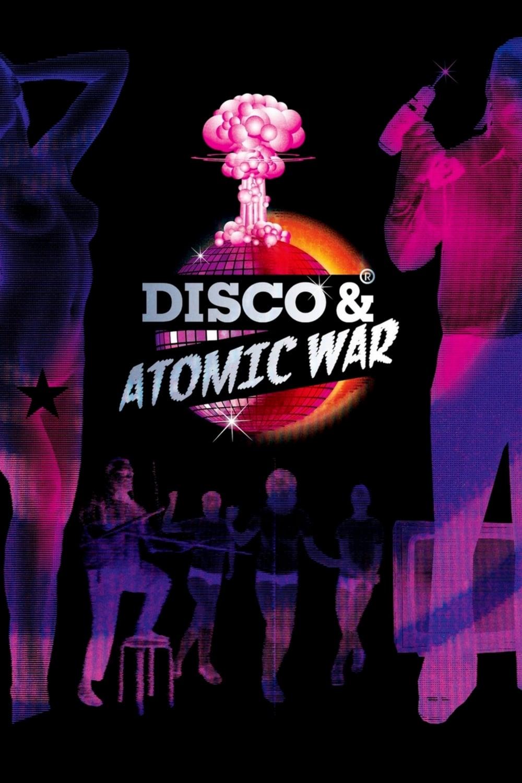 Disco and Atomic War