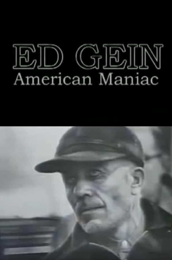 Ed Gein: American Maniac