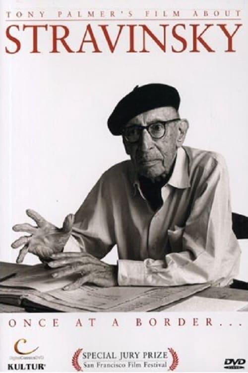 Stravinsky: Once at a Border...