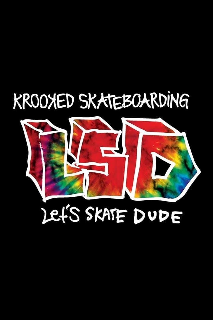 Krooked - LSD: Let's Skate Dude