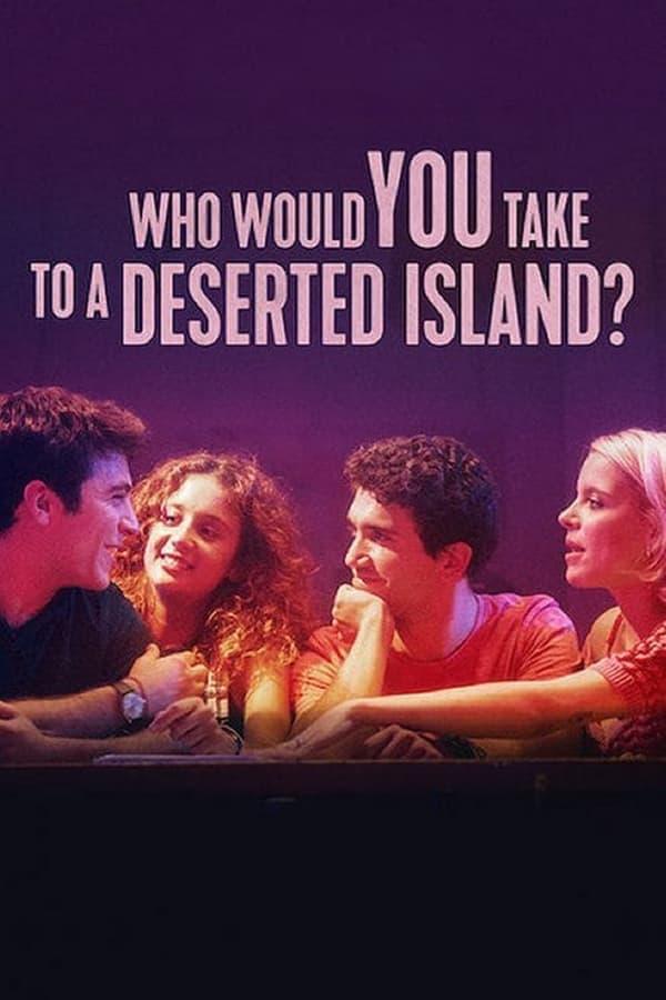 Quem Você Levaria para uma Ilha Deserta?