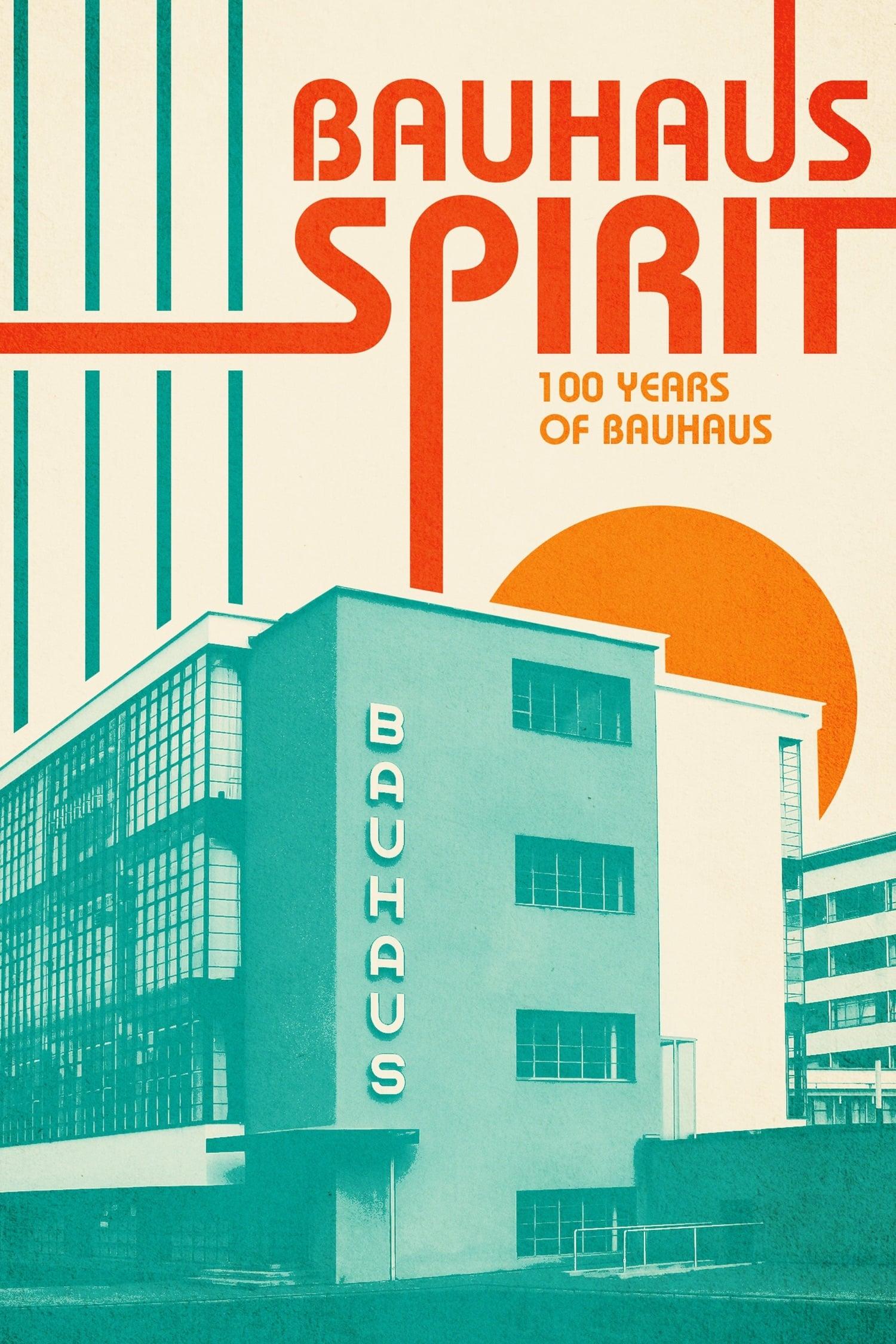 Bauhaus Spirit: 100 Years of Bauhaus