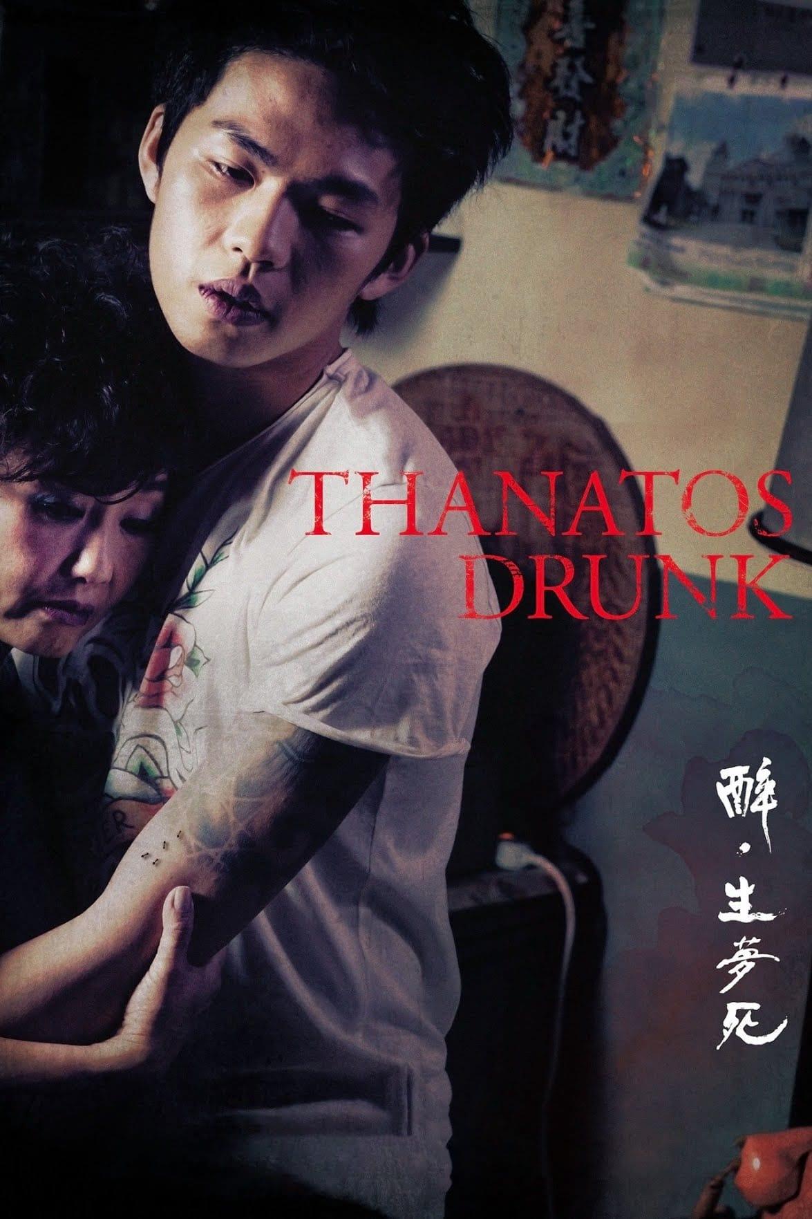 Thanatos, Drunk