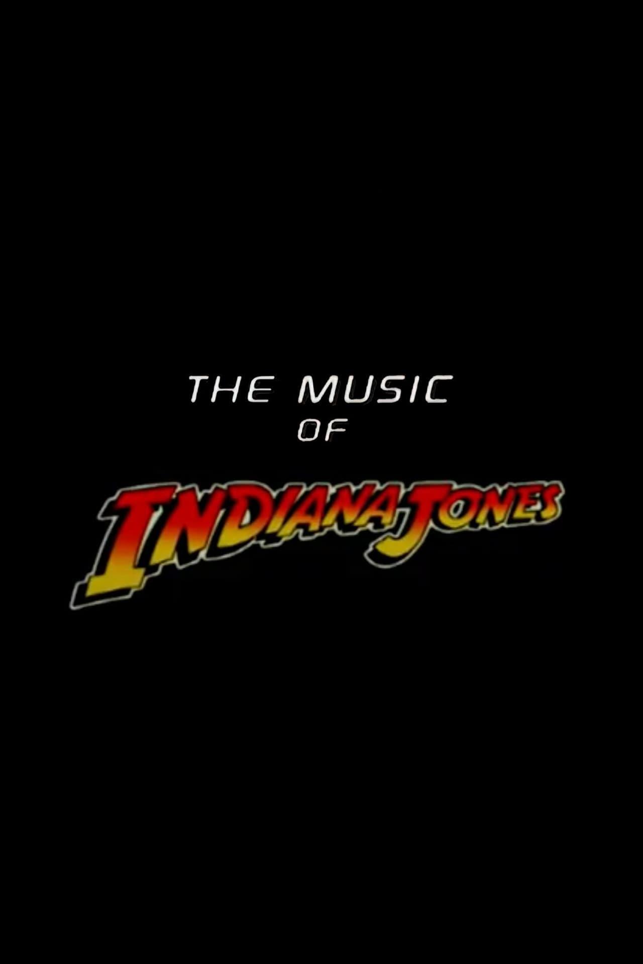 The Music of 'Indiana Jones'