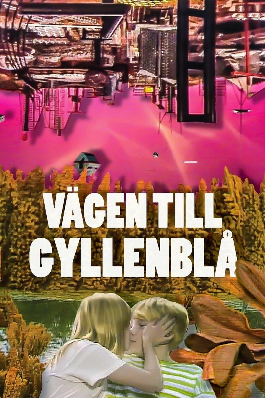 A Road to Gyllenbla!