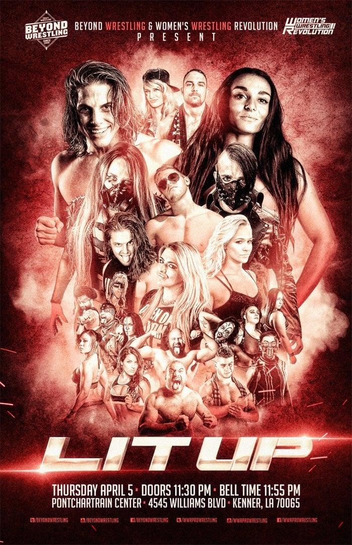 """Beyond Wrestling & WWR Present """"Lit Up"""""""