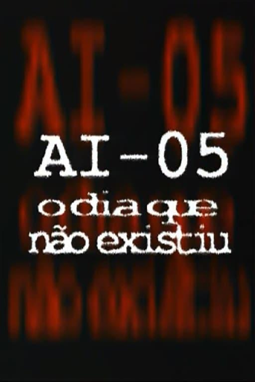 AI-5 - O Dia que Não Existiu