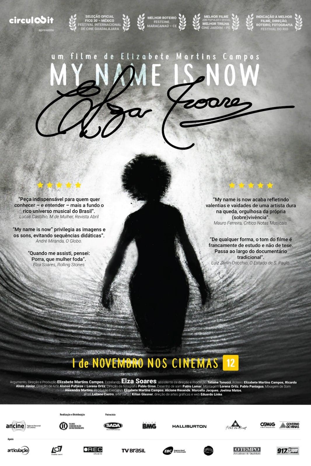 My Name Is Now, Elza Soares