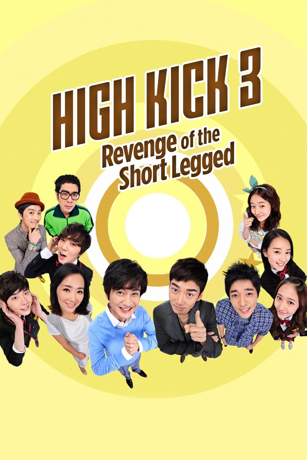 High Kick: Revenge of the Short Legged
