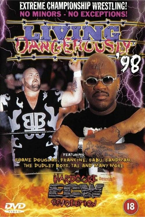ECW Living Dangerously 1998